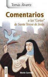 COMENTARIOS A LAS CARTAS DE SANTA TERESA DE JESUS