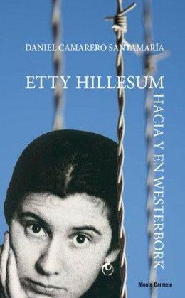 ETTY HILLESUM HACIA Y EN WESTERBORK