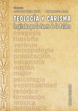 TEOLOGIA Y CARISMA.