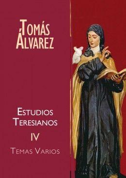 ESTUDIOS TERESIANOS IV-TEMAS VARIOS