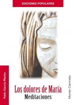 DOLORES DE MARIA.MEDITACIONES.