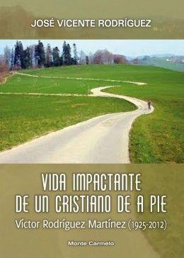 VIDA IMPACTANTE DE UN CRISTIANO DE A PIE