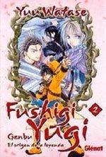 FUSHIGI YUGI: GENBU-2.GLENAT COMICS