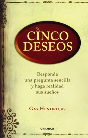 CINCO DESEOS.GRANICA-RUST