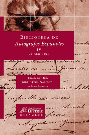 BIBLIOTECA DE AUTÓGRAFOS ESPAÑOLES, IV. (SIGLO XIX)