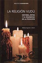 RELIGIO VUDU HISTORIA RITOS Y EL FENOMENO DE LA POSESION