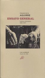 ENSAYO GENERAL.POESIA REUNIDA 1966 2017.CALAMBUR