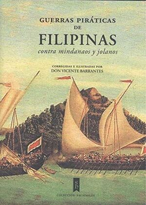 GUERRAS PIRATICAS DE FILIPINAS CONTRA MINDANAOS Y JOLANOS