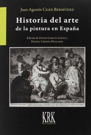 HISTORIA DEL ARTE DE LA PINTURA EN ESPAÑA