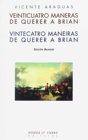 VEINTICUATRO MANERAS DE QUERER A BRIAN = VEINTECATRO MANEIRAS DE QUERER A BRIAN