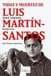 VIDAS Y MUERTES DE LUIS MARTIN SANTOS.TQ-TIEMPO MEMORIA-74-RUST