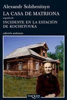 CASA DE MATRIONA,LA/ INCIDENTE EN LA ESTACIÓN DE KOCHETOVKA. AND-761