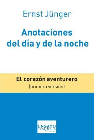 ANOTACIONES DEL DIA Y DE LA NOCHE. TUSQUETS-ENSAYO