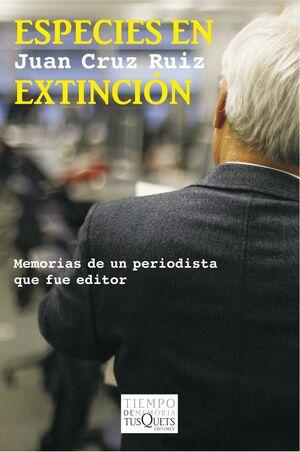 ESPECIES EN EXTINCION. TUSQUETS-TIEMPO MEMORIA-96-RUST