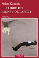 LLIBRE DEL RIURE I DE L'OBLIT,EL. TUSQUETS-49-RUST