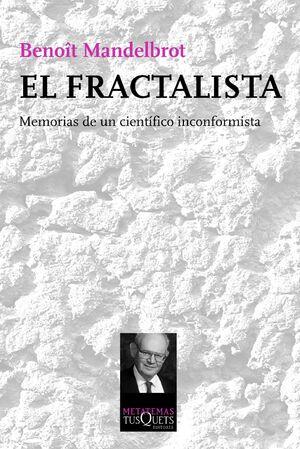 FRACTALISTA,EL. TUSQUETS-METATEMAS-130-RUST