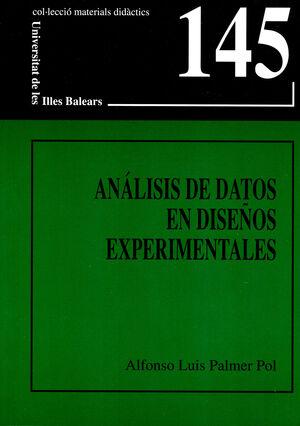 ANALISIS DE DATOS EN DISEÑOS EXPERIMENTALES