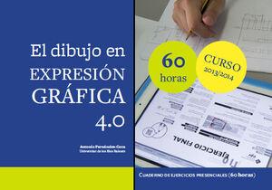 EL DIBUJO EN EXPRESIÓN GRÁFICA 4.0 (60H.)