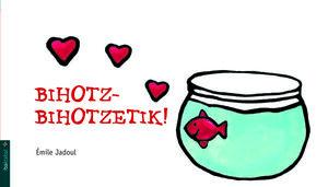BIHOTZ-BIHOTZETIK
