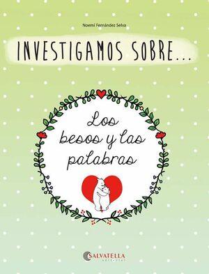 LOS BESOS Y LAS PALABRAS