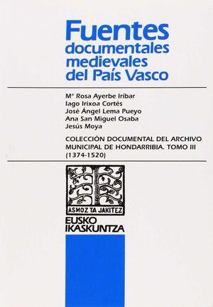 COLECCIÓN DOCUMENTAL DEL ARCHIVO MUNICIPAL DEL HONDARRIBIA. TOMO III (1374-1520)