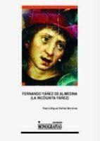 FERNANDO YAÑEZ DE ALMEDINA (LA INCOGNITA YAÑEZ)