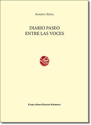 DIARIO PASEO ENTRE LAS VOCES