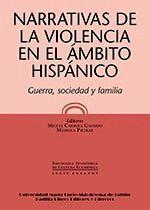 NARRATIVAS DE LA VIOLENCIA EN EL ÁMBITO HISPÁNICO