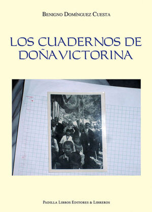 LOS CUADERNOS DE DO¤A VICTORINA