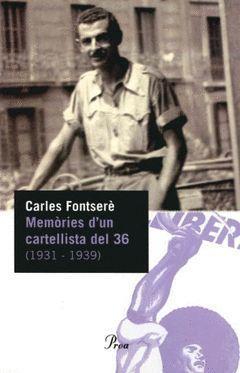 MEMORIES D´UN CARTELLISTA DEL 36 (1931-1939).PROA-PERFILS-70-RUST