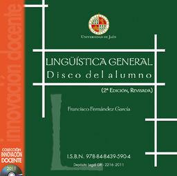 LINGÜISTICA GENERAL. DISCO DEL ALUMNO (2º EDICIÓN,REVISADA)