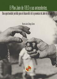 EL PLAN JAEN DE 1953 Y SUS ANTECEDENTES.