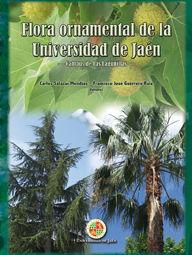 FLORA ORNAMENTAL DE LA UNIVERSIDAD DE JAÉN