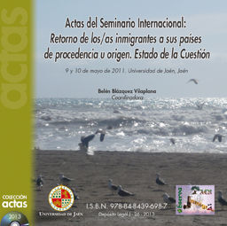 ACTAS DEL SEMINARIO INTERNACIONAL: RETORNO DE LOS/AS INMIGRANTES A SUS PAÍSES DE
