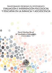 TRANSFORMANDO PROBLEMAS EN OPORTUNIDADES: EVALUACIÓN E INTERVENCIÓN PSICOSOCIAL