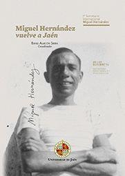 MIGUEL HERNÁNDEZ VUELVE A JAÉN.