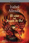 EL REINO DEL DRAGON DE ORO (MEMORIAS DEL AGUILA Y DEL JAGUAR 2)