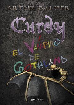 CURDY Y VAMPIRO DE GOTHLAND.MONTENA-DURA