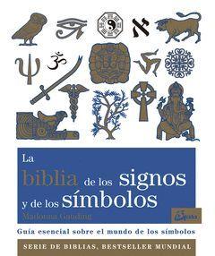 BIBLIA DE LOS SIGNOS Y DE LOS SIMBOLOS,LA.GAIA
