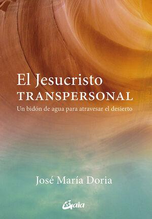 EL JESUCRISTO TRANSPERSONAL