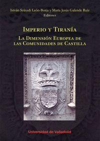 IMPERIO Y TIRANÍA. LA DIMENSIÓN EUROPEA DE LAS COMUNIDADES DE CASTILLA.