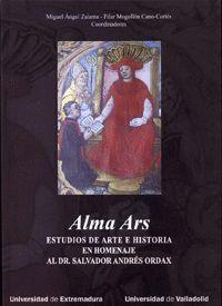 ALMA ARS. ESTUDIOS DE ARTE E HISTORIA EN HOMENAJE AL DR. SALVADOR ANDRÉS ORDAX
