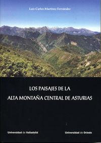 PAISAJES DE LA ALTA MONTAÑA CENTRAL DE ASTURIAS, LOS