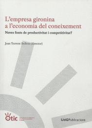 L'EMPRESA GIRONINA A L'ECONOMIA DEL CONEIXEMENT.