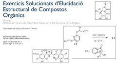 EXERCICIS SOLUCIONATS D'ELUCIDACIÓ ESTRUCTURAL DE COMPOSTOS ORGÀNICS