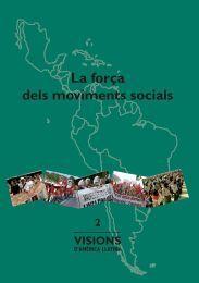 LA FORÇA DELS MOVIMENTS SOCIALS.