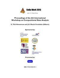 PROCEEDINGS OF THE 6TH. INTERNATIONAL WORKSHOP ON COMPOSITIONAL DATA ANALYSIS