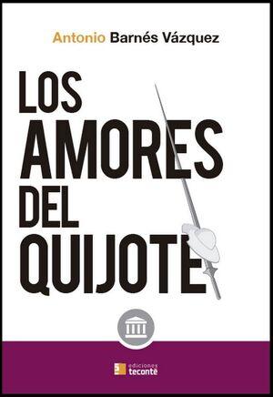 AMORES DEL QUIJOTE,LOS