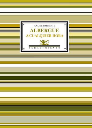 ALBERGUE A CUALQUIER HORA