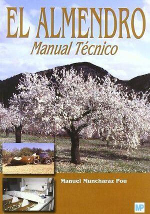 EL ALMENDRO. MANUAL TECNICO